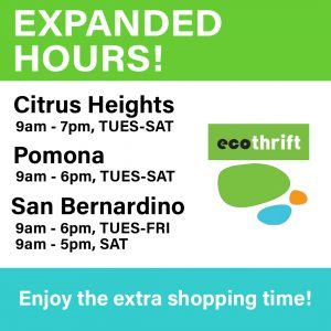 We've expanded our reduced COVID-19 hours in Pomona, Citrus Heights, and San Bernardino store locations